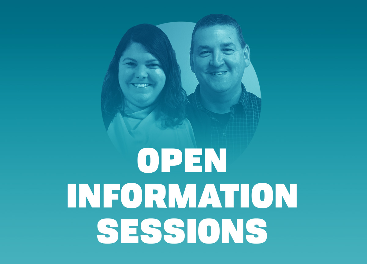 Open Information Sessions